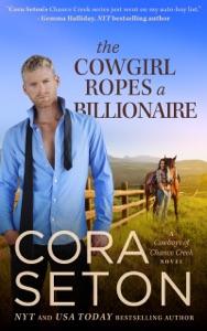 The Cowgirl Ropes a Billionaire - Cora Seton pdf download