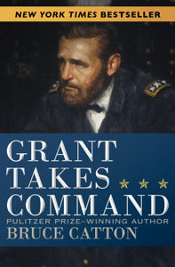 Grant Takes Command - Bruce Catton pdf download