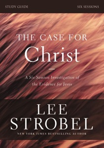 The Case for Christ Study Guide Revised Edition - Lee Strobel & Garry D. Poole pdf download