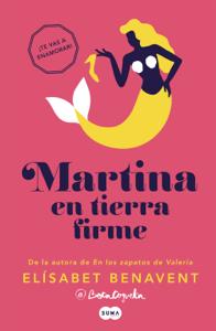 Martina en tierra firme (Horizonte Martina 2) - Elísabet Benavent pdf download