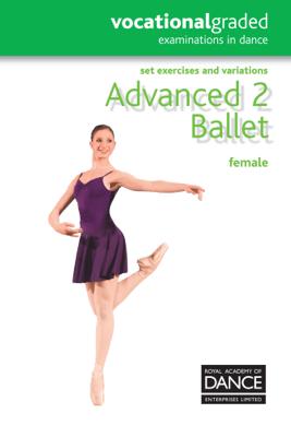 Advanced 2 Ballet Female - Royal Academy of Dance