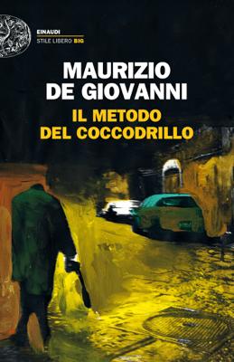 Il metodo del Coccodrillo - Maurizio De Giovanni pdf download