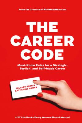 The Career Code - Hillary Kerr & Katherine Power