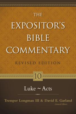 Luke---Acts - Tremper Longman III, Daniel Garland & Zondervan