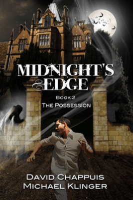 Midnight's Edge: The Possession - David Chappuis & Michael Klinger