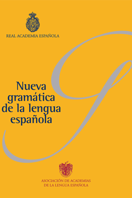 Nueva gramática de la lengua española (Pack) - Real Academia Española