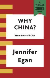 Why China? - Jennifer Egan pdf download