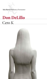 Cero K - Don DeLillo pdf download