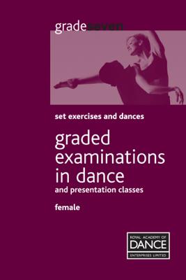 Grade 7 Ballet Female - Royal Academy of Dance