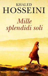 Mille splendidi soli - Khaled Hosseini pdf download