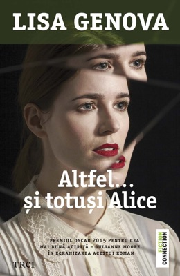 Altfel... și totuși Alice - Lisa Genova pdf download