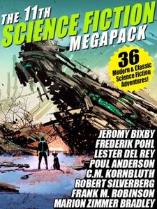 The 11th Science Fiction MEGAPACK® - Fritz Leiber, Robert Silverberg, Frederik Pohl, Hal Clement & C.M. Kornbluth pdf download