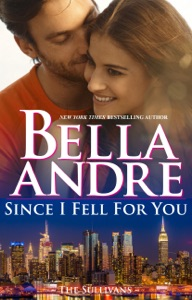 Since I Fell for You - Bella Andre pdf download