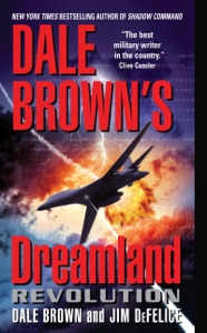 Dale Brown's Dreamland: Revolution - Dale Brown & Jim DeFelice pdf download