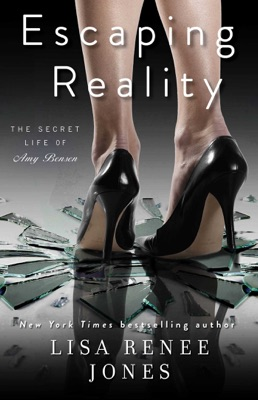 Escaping Reality - Lisa Renee Jones pdf download
