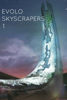 eVolo Skyscrapers - Carlo Aiello