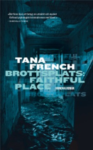 Brottsplats: Faithful Place - Tana French pdf download