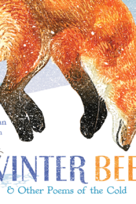 Winter Bees & Other Poems of the Cold - Joyce Sidman & Rick Allen