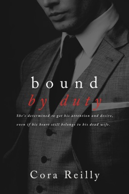 Bound by Duty - Cora Reilly pdf download