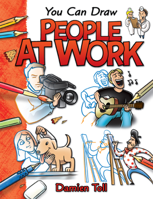 You Can Draw People at Work - Damien Toll pdf download
