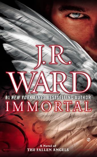 Immortal by J.R. Ward PDF Download