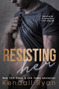 Resisting Her - Kendall Ryan pdf download