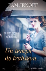 Un temps de trahison - Pam Jenoff pdf download
