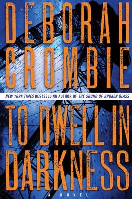 To Dwell in Darkness - Deborah Crombie pdf download