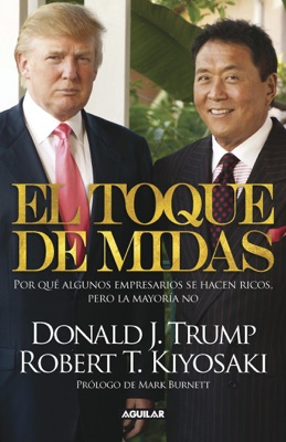 El toque de Midas - Robert T. Kiyosaki & Donald J. Trump pdf download
