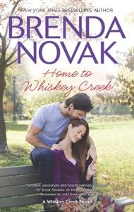 Home to Whiskey Creek - Brenda Novak pdf download