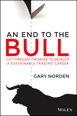 An End to the Bull - Gary Norden