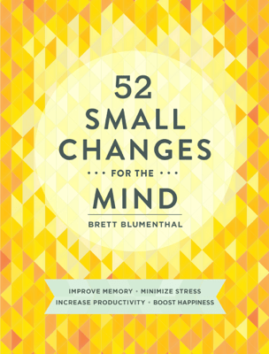 52 Small Changes for the Mind - Brett Blumenthal pdf download