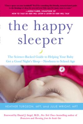 The Happy Sleeper - Heather Turgeon MFT & Julie Wright MFT