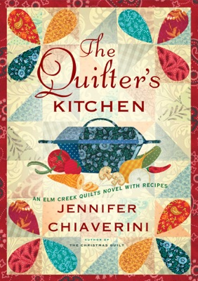 The Quilter's Kitchen - Jennifer Chiaverini pdf download