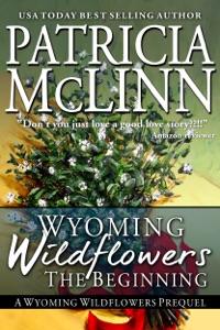 Wyoming Wildflowers: The Beginning - Patricia McLinn pdf download