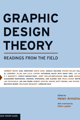 Graphic Design Theory - Helen Armstrong