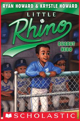 Dugout Hero (Little Rhino #3) - Krystle Howard & Ryan Howard