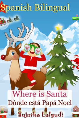 Bilingual Children's Book : Where is Santa? - Sujatha Lalgudi