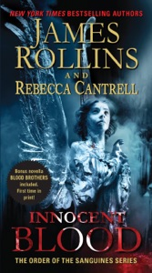 Innocent Blood - James Rollins & Rebecca Cantrell pdf download