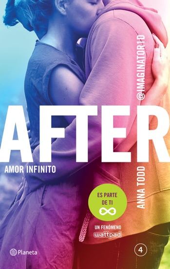 After. Amor infinito (Serie After 4) Edición mexicana by Anna Todd PDF Download
