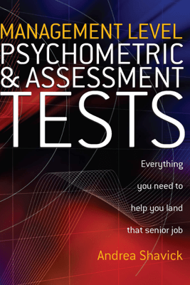 Management Level Psychometric and Assessment Tests - Andrea Shavick