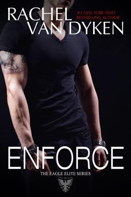 Enforce - Rachel Van Dyken pdf download