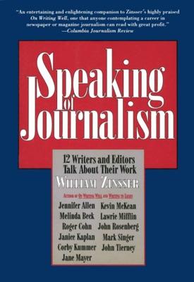 Speaking of Journalism - William Zinsser pdf download