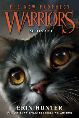 Warriors: The New Prophecy #2: Moonrise - Erin Hunter