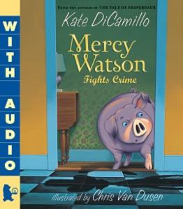 Mercy Watson Fights Crime - Kate DiCamillo & Chris Van Dusen pdf download