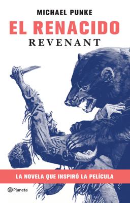 El renacido - Michael Punke pdf download