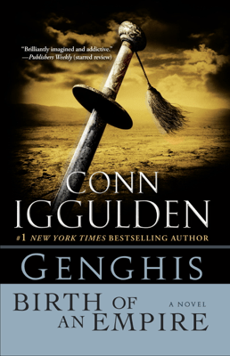 Genghis: Birth of an Empire - Conn Iggulden pdf download