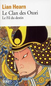 Le Clan des Otori (Tome 5) - Le Fil du destin - Lian Hearn pdf download