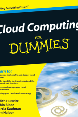 Cloud Computing For Dummies - Judith S. Hurwitz, Robin Bloor, Marcia Kaufman & Fern Halper