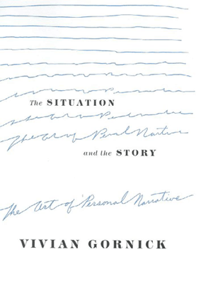 The Situation and the Story - Vivian Gornick pdf download